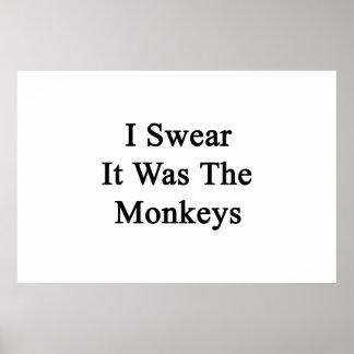 I Swear It Was The Monkeys Poster