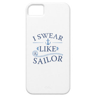 I Swear Like A Sailor iPhone 5 Covers