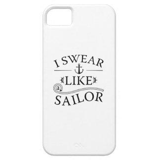 I Swear Like A Sailor iPhone 5 Covers