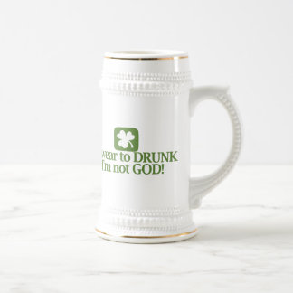 I Swear To Drunk I'm NOT God! Beer Stein