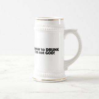 I Swear To Drunk Im Not God Beer Stein