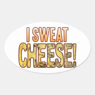 I Sweat Blue Cheese Oval Sticker