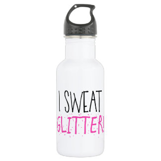 """I Sweat GLITTER!"" 532 Ml Water Bottle"