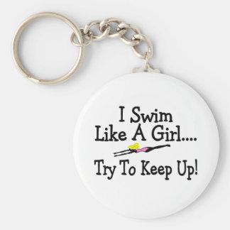 I Swim Like A Girl Try To Keep Up Keychain