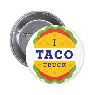 I Taco Truck 2 Inch Round Button