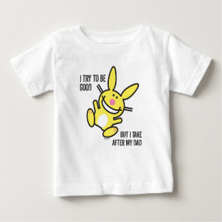 I Take After My Dad Baby T-Shirt