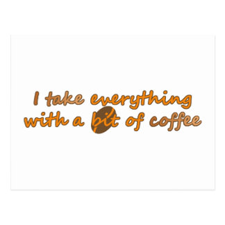 I take everything with a bit of coffee (© Mira) Postcard