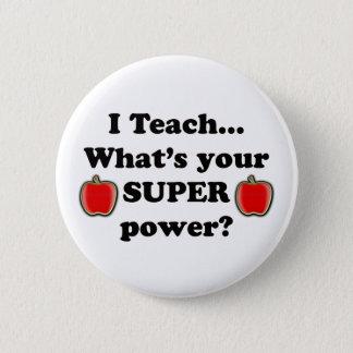 I teach 2 inch round button