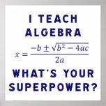 I Teach Algebra / What's Your Superpower
