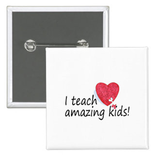I Teach Amazing Kids - Customized 2 Inch Square Button