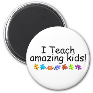I Teach Amazing Kids (Puzzle) 2 Inch Round Magnet