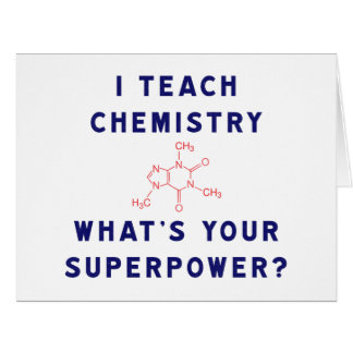 I Teach Chemistry What's Your Superpower? Big Greeting Card