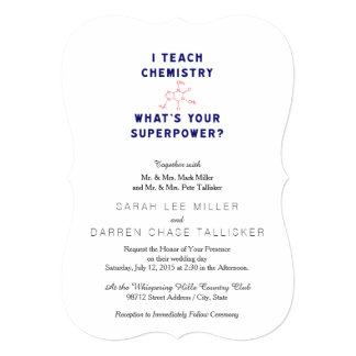 """I Teach Chemistry What's Your Superpower? 5"""" X 7"""" Invitation Card"""