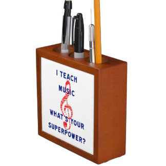 I Teach Music What's Your Superpower Desk Organizer