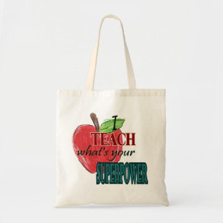 I teach...whats your superpower tote bag