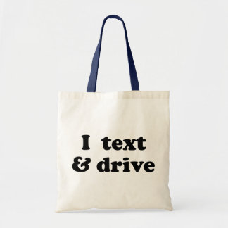 I Text & Drive Tote Bags
