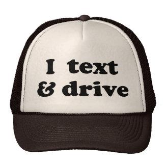 I Text & Drive Trucker Hat