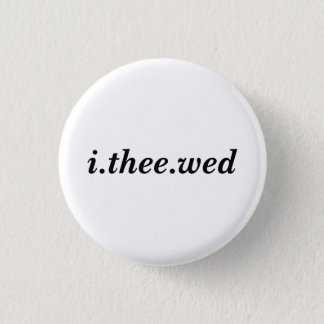 I Thee Wed Button