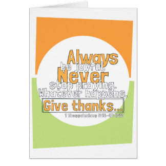 I Thessalonians 5:16-18 Give Thanks Card