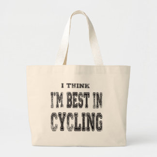 I Think I m Best In Cycling Tote Bags