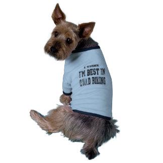 I Think I m Best In Quad Biking Doggie Tee Shirt