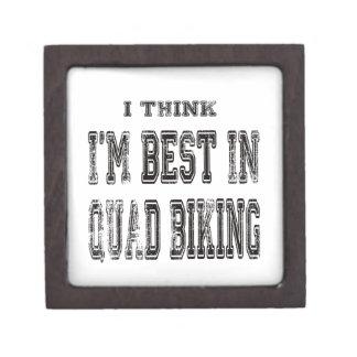 I Think I m Best In Quad Biking Premium Jewelry Box