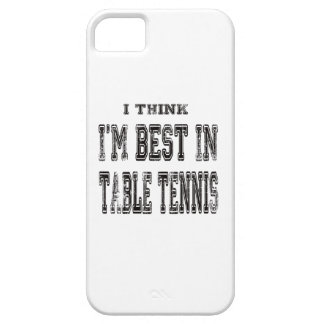 I Think I m Best In Table Tennis iPhone 5/5S Cover