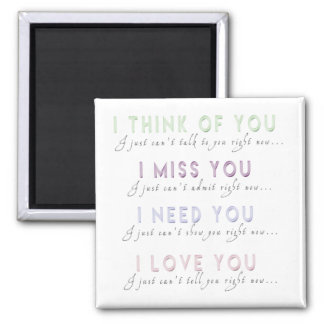 I Think Miss Need Love You Magnet