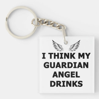 I Think My Guardian Angel Drinks Double-Sided Square Acrylic Keychain