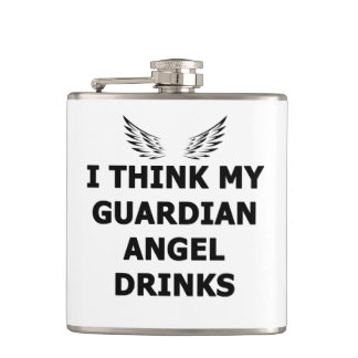 I Think My Guardian Angel Drinks Hip Flask