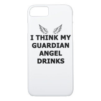 I Think My Guardian Angel Drinks iPhone 8/7 Case