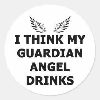 I Think My Guardian Angel Drinks Round Sticker