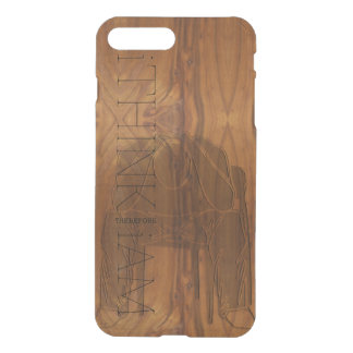 i THINK THEREFORE i AM Contemplating Man wood look iPhone 7 Plus Case