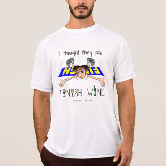 I Thought They Said Finish Wine - SS Champion T-Shirt