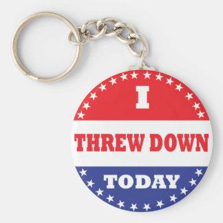 I Threw Down Today Keychain