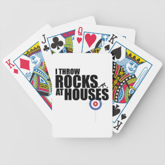 I throw rocks at houses curling bicycle poker cards