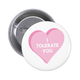 I Tolerate You 2 Inch Round Button