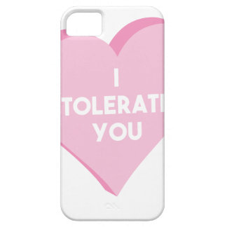 I Tolerate You Case For The iPhone 5