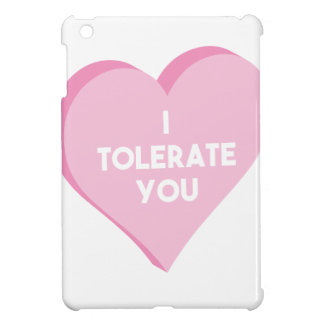 I Tolerate You iPad Mini Cover