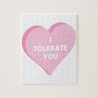 I Tolerate You Jigsaw Puzzle