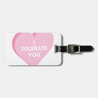 I Tolerate You Luggage Tag