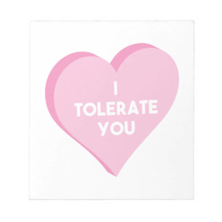 I Tolerate You Notepad