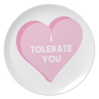 I Tolerate You Plate