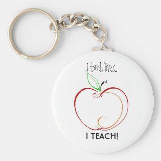 I touch lives..., I TEACH! Basic Round Button Keychain