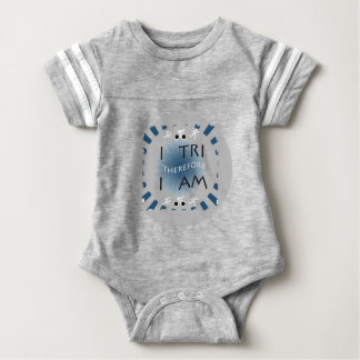 I Tri Therefore I am Triathlon Baby Bodysuit