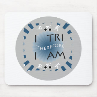 I Tri Therefore I am Triathlon Mouse Pad