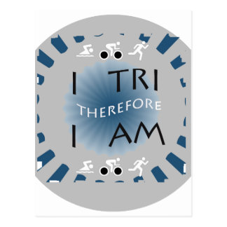 I Tri Therefore I am Triathlon Postcard