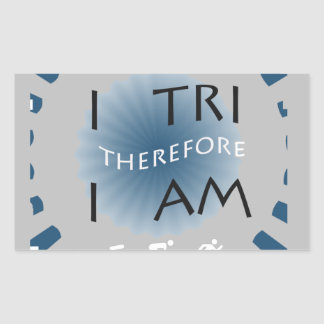 I Tri Therefore I am Triathlon Sticker
