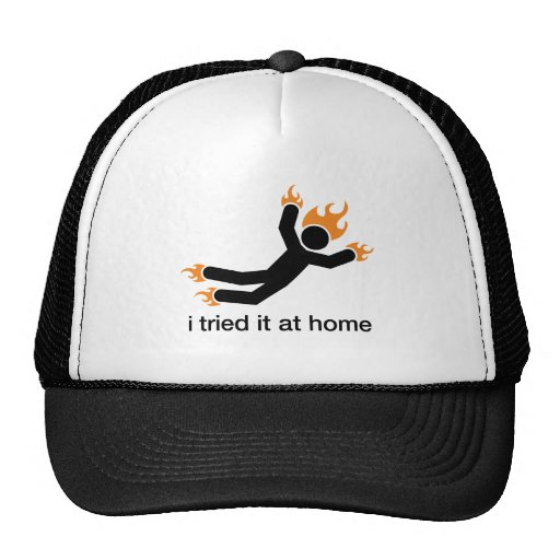 i tried it at home - i do all my own stunts funny