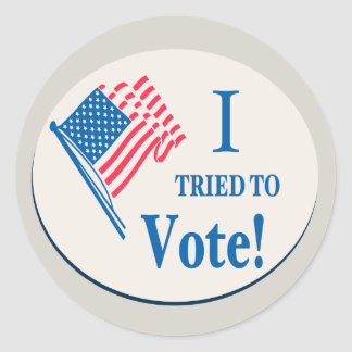I tried To Vote! Classic Round Sticker